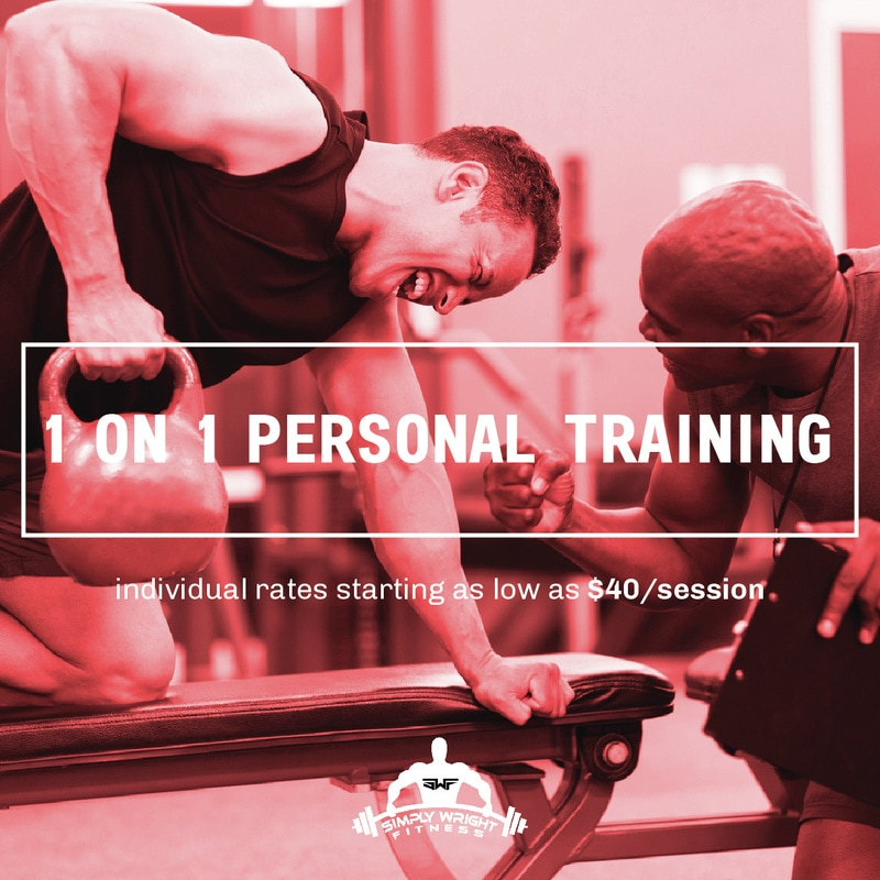 1-on-1 Personal Training @ Simply Wright Fitness